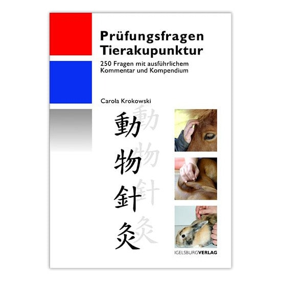 https://static.praxisdienst.com/out/pictures/generated/product/1/800_800_100/igelsburg_verlag_pruefungsfragen_tierakupunktur_191240.jpg