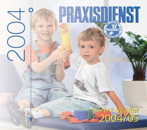Praxisdienst im Jahr 2004